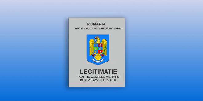 LEGITIMATIE PENTRU CADRELE MILITARE IN REZERVA/RETRAGERE